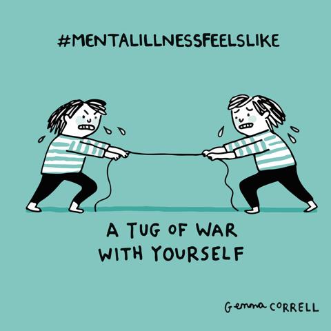 mental illness feel like a tug of war