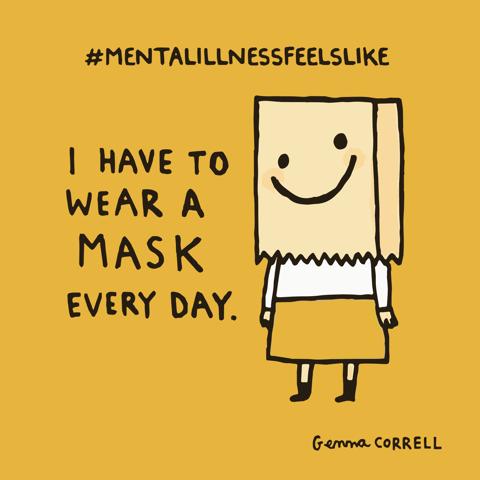 mental illness feels like wearing a mask