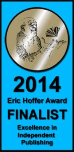 Digging Deep was a finalist for the Eric Hoffer Book Award