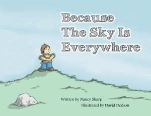 because the sky is everywhere by nancy sharp