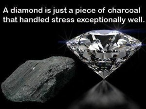 a-diamond-is-just-a-piece-of-charcoal-that-hundred-stress-exceptionally-well-adversity-quote